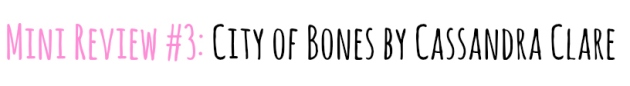 review city of bones